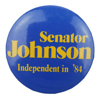 Vtg Senator Ray Johnson Independent 1984 Political Campaign Pin Button Pinback