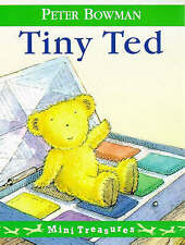 Tiny Ted by Peter Bowman (Miniature Mini Treasures Small Paperback, 1997)