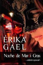 Noche de Mardi Gras : Edición Especial by Érika Gael (2013, Paperback)