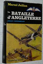 AVIATION / LA BATAILLE D'ANGLETERRE 1940 / MARCEL JULLIAN / R.A.F. LUFTWAFFE