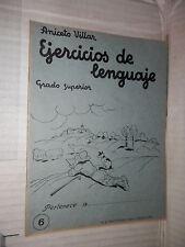 EJERCICIOS DE LENGUAJE Grado superior 6 Aniceto Villar M A Salvatella 1960 libro