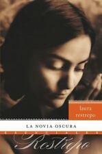 La novia oscura: Novela (Spanish Edition)