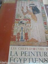 les chefs-d'oeuvre de la peinture égyptienne/ Arts du Monde Hachette