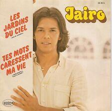 """45 TOURS / 7"""" SINGLE--JAIRO--LES JARDINS DU CIEL--1979--"""