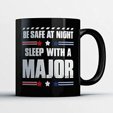 Major Coffee Mug – Be Safe At Night Sleep With A Major - Funny 11 oz Black Ceram