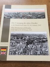 The Destruction of Dresden in the night of 13-14 February 1945 English & German