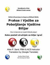 Drills and Exercises to Improve Billiard Skills (Croatian) : How to Become an...