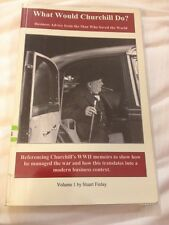 What Would Churchill Do? - Business Advice from... - Stuart Finlay - Paperback