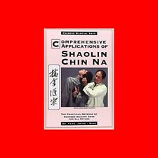 MARTIAL ARTS BOOK:SHAOLIN CHIN NA-CHINESE SEIZING-COMPREHENSIVE HOW TO-ALL%STYLE
