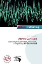 Agnes Carlsson Mononymous Person, Musician, Sony Music Entertainment 1779