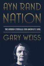 Ayn Rand Nation: The Hidden Struggle for America's Soul (Paperback or Softback)