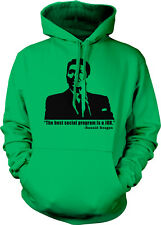 Ronald Reagan Quote Best Social Program Is A Job Conservative Hoodie Pullover