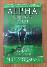 Alpha: Questions of Life: by Nicky Gumbel