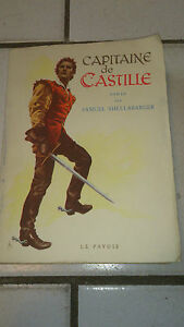 SHELLABARGER - Capitaine de Castille - Le Pavois (1948)