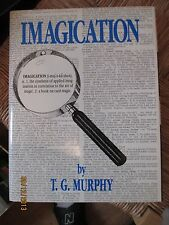 Imagication-  T.G. Murphy , Card Magic Close up