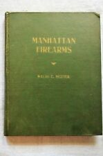 Manhattan Firearms, by Waldo E. Nutter