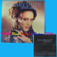 CD Singolo Hilary Duff With Love ANGECDJ 32 SIGILLATO PROMO CARDSLEEVE(S25*)