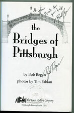The Bridges of Pittsburgh by Bob Regan (2006, Paperback,signed)