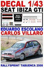 DECAL 1/43 SEAT IBIZA GTI EDUARDO ESCOLANO RALLYSPRINT TABUENCA 2008 (01)