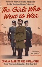 The Girls Who Went to War NEW BOOK by Duncan Barrett & Nuala Calvi (P/B 2015)