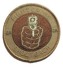 FIGHT CRIME SHOOT BACK 2ND AMENDMENT 2A STAND GROUND DESERT VELCRO® BRAND PATCH