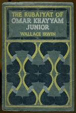The Rupaiyat of Omar Khayyam Junior by Wallace Irwin-Scarce Edition-1902