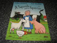 A SQUASH AND A SQUEEZE BY JULIA DONALDSON AND AXEL SCHEFFLE  SOFTCOVER BRAND NEW