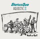 STATUS QUO AQUOSTIC II (2) THAT'S A FACT! CD ALBUM (October 21st 2016)