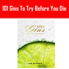 101 Gins To Try Before You Die Ian Buxton  Hardcover NEW BOOK UK 9781780272993