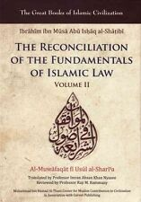 The Reconciliation of the Fundamentals of Islamic Law: Volume II (The Great Book
