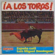 Tauromachie 45 tours Luis Miguel Dominguin Ia los toros !