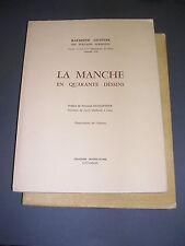 Manche Lelièvre r. La Manche en 40 dessins E.O numéroté dédicacé dessins 1964