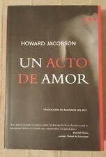 Libro de Howard Jacobson Un acto de Amor Best seller