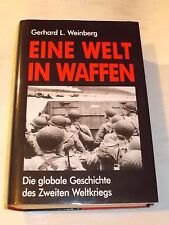 Eine Welt in Waffen - Die Globale Geschichte des 2.Weltkriegs