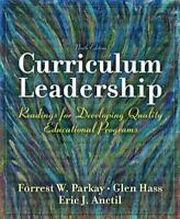 Curriculum Leadership : Readings for Developing Quality Educational Programs by…