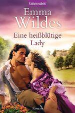 Eine heißblütige Lady von Emma Wildes (2012, Taschenbuch)