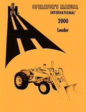 International Harvester 2000 Loader Operators Manual