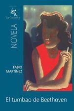 El tumbao de Beethoven by Fabio Martínez (2012, Paperback)