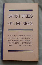 BRITISH BREEDS OF LIVE STOCK 1938 EDITION CATTLE SHEEP PIG HORSE GOAT