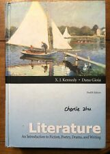 LITERATURE An Intro to Fiction, Poetry Drama and Writing 12th Kennedy Gioia