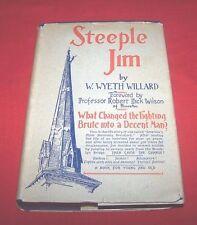 """Steeple Jim""  W. Wyeth Willard *1929* (Signed 1st Edition)  HC/DJ  VG"