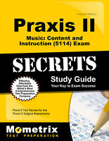 Praxis II Music: Content and Instruction (5114) Exam Secrets Study Guide