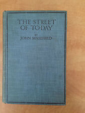John Masefield.  The Street of To-Day.  J.M. Dent & Sons 1st. Edition 1911