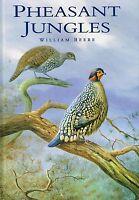 Pheasant Jungles by William Beebe Rare New Book