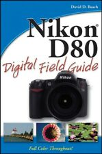 Nikon D80 digital field guide by David D. Busch (Paperback) Fast and FREE P & P