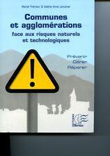 Communes et agglomérations face aux risques naturels et technologiques