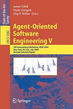 Agent-Oriented Software Engineering V: 5th International Workshop, AOSE 2004, Ne