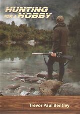BENTLEY NEW ZEALAND DEER SHOOTING BOOK HUNTING FOR A HOBBY paperback BARGAIN