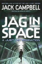 JAG in Space - A Just Determination (Book 1) by Jack Campbell writing as John G
