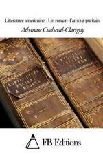 Littérature Américaine - un Roman d'amour Puritain by Athanase...
